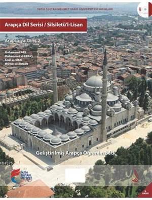 Arapça Dil Serisi - Silsiletü'l-Lisan; Arapça'ya Giriş 2