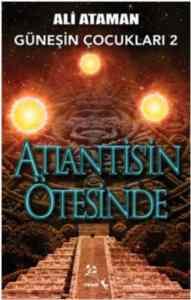 Atlantis'in Ötesinde: Güneşin Çocukları 2