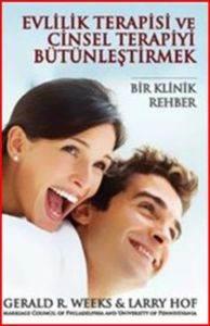 Evlilik Terapisi ve Cinsel Terapiyi Bütünleştirmek