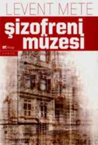 Şizofreni Müzesi