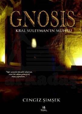 Gnosis - Kral Süleyman'ın Mührü