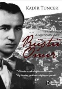 Zonguldaklı Şair: Rüştü Onur