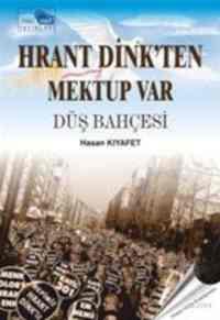 Hrant Dink'ten Mektup Var