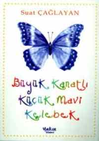 Büyük Kanatlı Küçük Mavi Kelebek