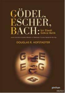 Gödel Escher Bach: Bir Ebedi Gökçe Belik