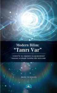 Modern Bilim:''Tanrı Var''