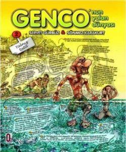 Genco'nun Yalan Dünyası 2 - Yalnız Tatil