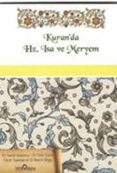 Kur'an'da Hz. Isa ve Meryem