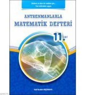 Antremanlarla 11. Sınıf Matematik Defteri