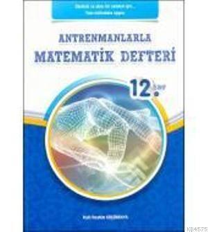 12.Sinif Antrenmanlarla Matematik Defteri