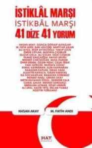 İstiklâl Marşı, İstikbâl Marşı - 41 Dize 41 Yorum