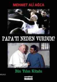 Papa'yı Neden Vurdum