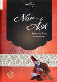 Nar-ı Aşk Şems ve Rumi