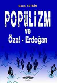 Popülizm ve Özal-Erdoğan