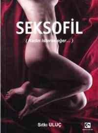 Seksofil Kadın İsterse Eğer