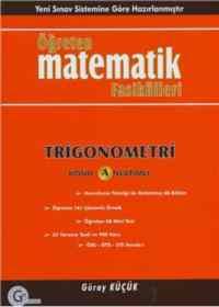 Öğreten Matematik Fasikülleri Trigonemetri Konu Anlatımlı