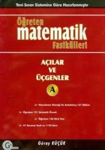 Öğreten Matematik Fasikülleri Açılar Ve Üçgenler Konu Anlatımlı