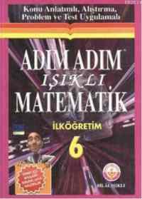 Adım Adım Işıklı Matematik İlköğretim 6