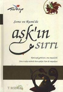 Şems ve Rumi'de Aşkın Sırrı