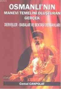 Osmanlının Manevi Temelini Oluşturan Gerçek