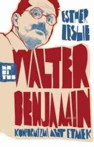 Walter Benjamin - Konformizmi Alt Etmek