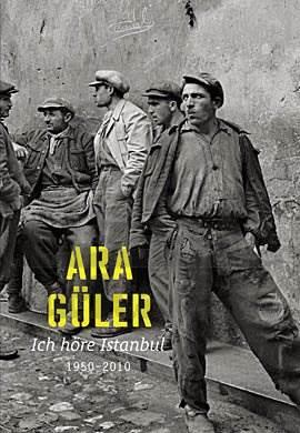 Ich höre Istanbul 1950-2010