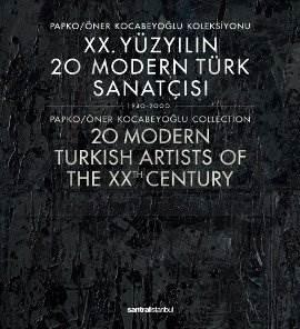 XX. Yüzyılın 20 Modern Türk Sanatçısı-Katalog