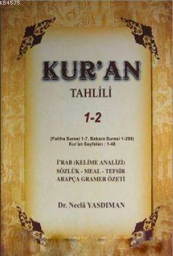 Kur'an Tahlili (1- 2 Cilt Birarada)