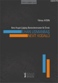İlhan Usmanbaş - Nevit Kodallı