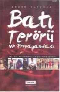 Batı Terörü ve Propagandası