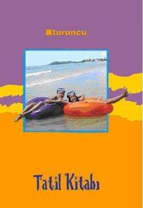 Turuncu Tatil Kitabı 1. Sınıf