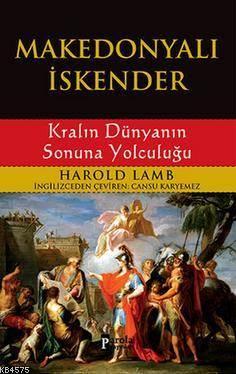 Makedonyalı İskender; Kralın Dünyanın Sonuna Yolculuğu