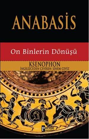 Anabasis; On Binlerin Dönüşü