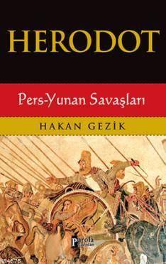 Herodot; Pers-Yunan Savaşları