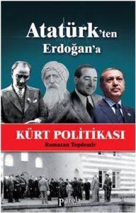 Atatürk'ten Erdoğan'a Kürt Politikası