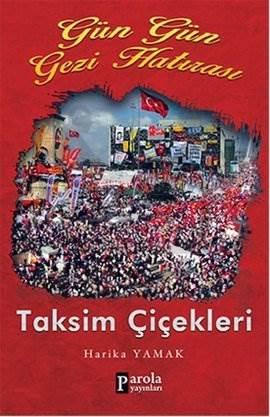 Gün Gün Gezi Hatırası Taksim Çiçekleri