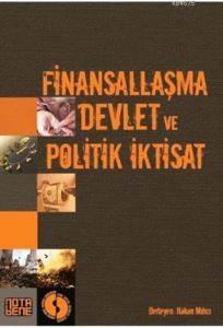 Finansallaşma, Devlet ve Politik İktisat