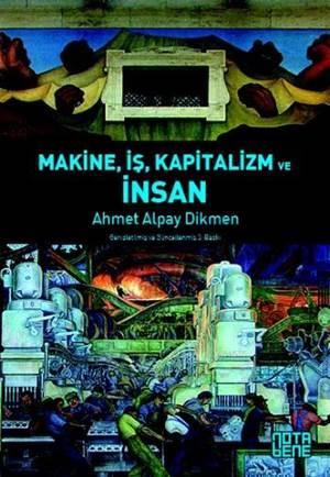 Makine, İş, Kapitalizm ve İnsan