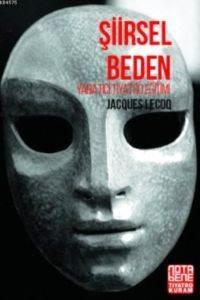 Şiirsel Beden - Yaratıcı Tiyatro Eğitimi