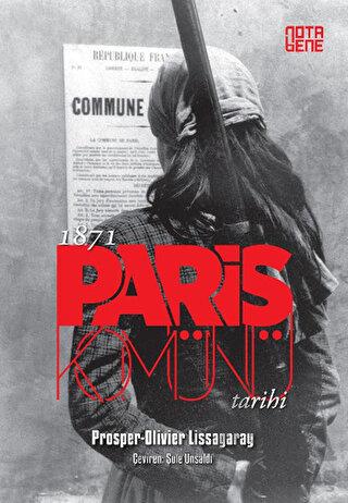1871 Paris Komünü Tarihi