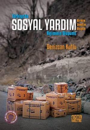 Türkiye'de Sosyal Yardım Rejiminin Oluşumu