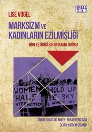 Marksizm ve Kadınların Ezilmişliği