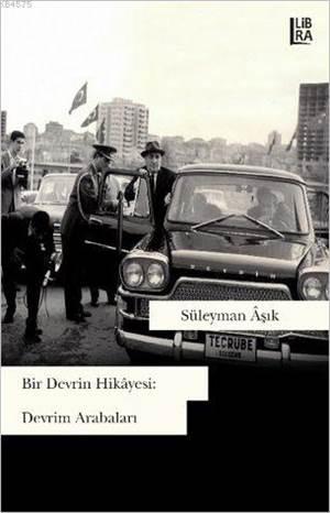 Bir Devrin Hikayesi: Devrim Arabaları