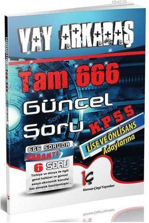 KPSS Lise Ve Ön Lisans Vay Arkadaş Tam 666 Güncel Soru