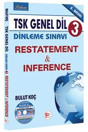 TSK Genel Dil Dinleme Sınavı 3 - Restatement & Inference