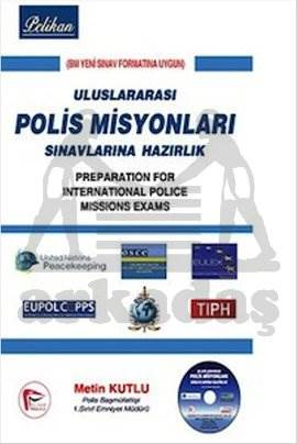 Uluslarası Polis Misyonları Sınavlarına Hazırlık