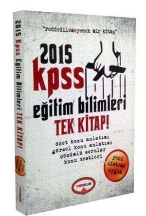 2015 KPSS Eğitim Bilimleri Tek Kitap!; Konu Anlatımlı