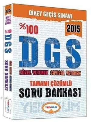 DGS Soru Bankası; Tamamı Çözümlü - 2015