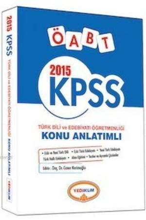 Yediiklim KPSS ÖABT Türk Dili ve Edebiyatı Öğretmenliği Konu Anlatımlı 2015