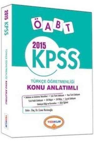 Yediiklim KPSS ÖABT Türkçe Öğretmenliği Konu Anlatımlı 2015